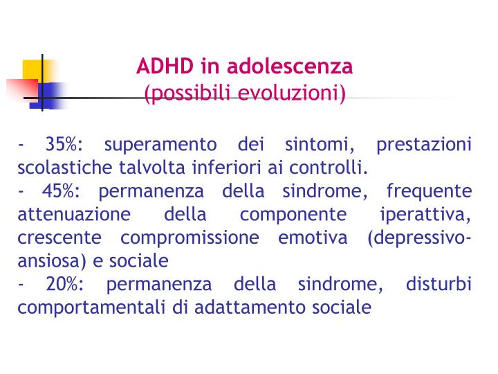 ADHD in adolescenza