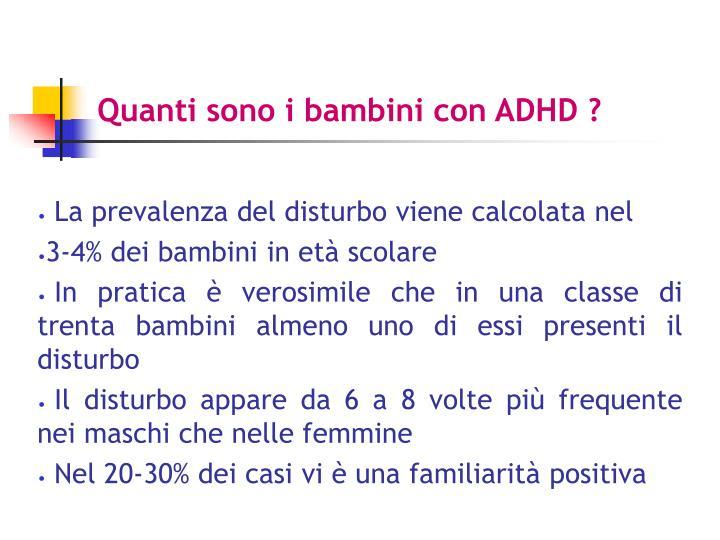 Quanti sono i bambini con ADHD ?