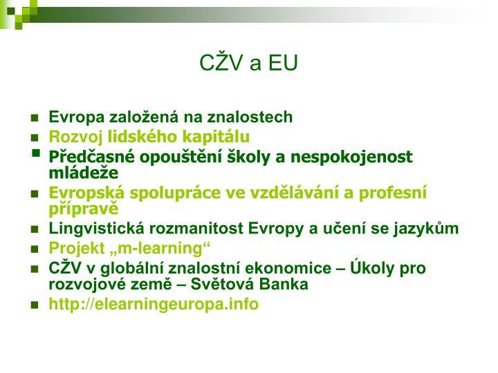 CŽV a EU