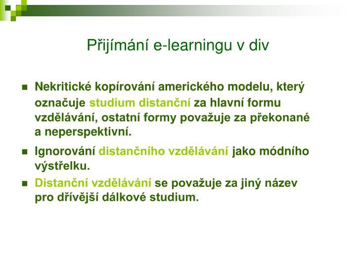 Přijímání e-learningu v div