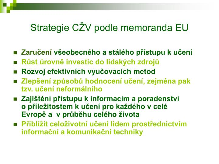 Strategie CŽV podle memoranda EU