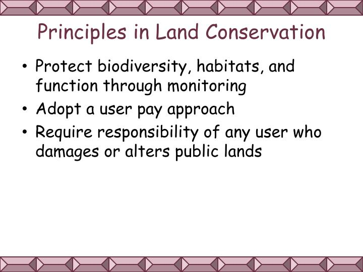 Principles in Land Conservation