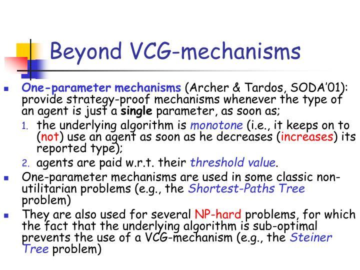 Beyond VCG-mechanisms