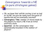 convergence towards a ne in pure strategies games