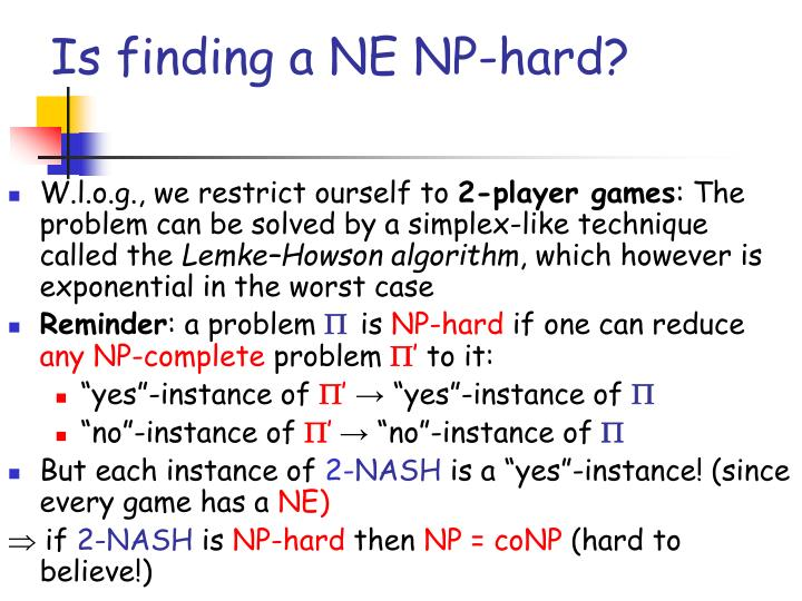 Is finding a NE NP-hard?