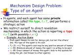 mechanism design problem type of an agent