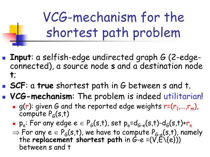VCG-mechanism for the shortest path problem