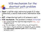 vcg mechanism for the shortest path problem