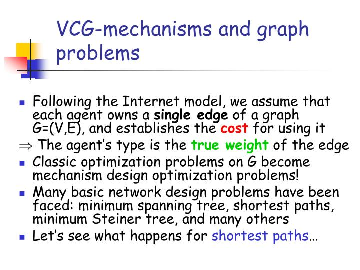 VCG-mechanisms and graph problems