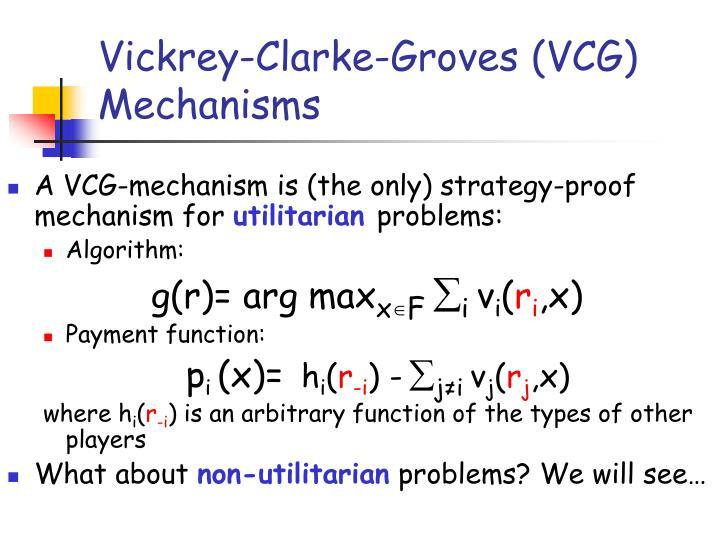 Vickrey-Clarke-Groves (VCG) Mechanisms