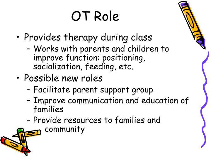 OT Role