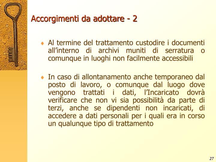 Accorgimenti da adottare - 2