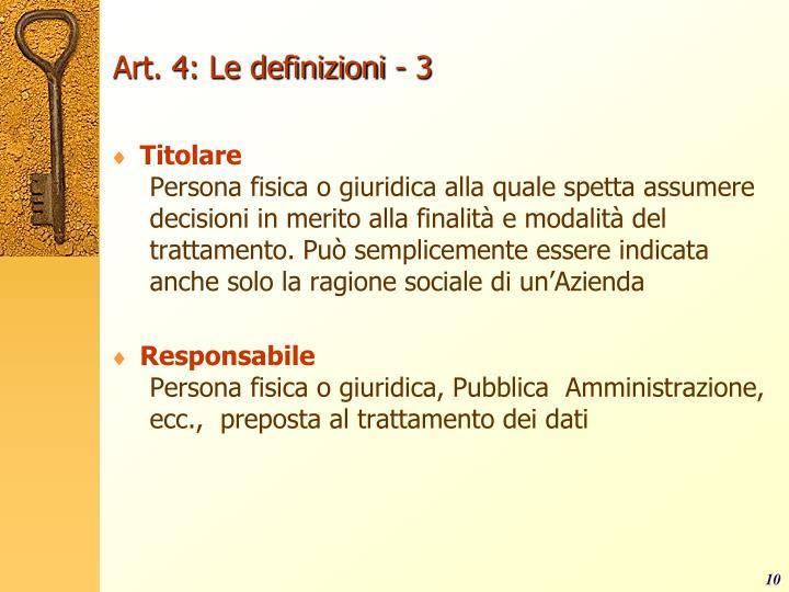 Art. 4: Le definizioni - 3