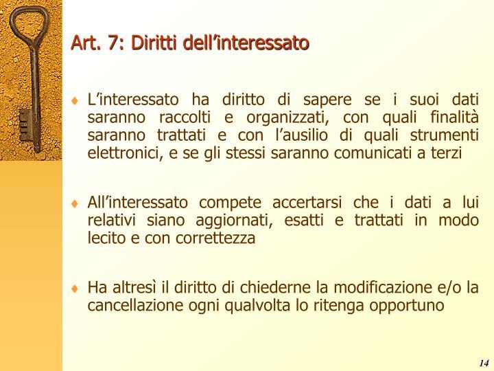 Art. 7: Diritti dell'interessato
