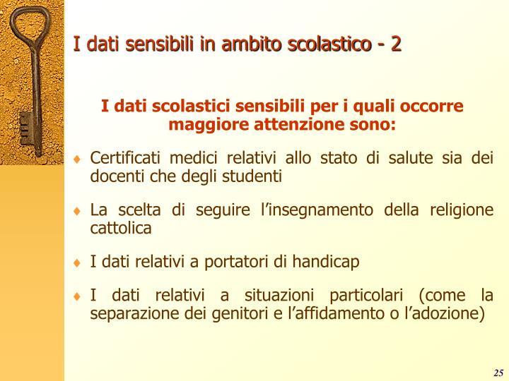 I dati sensibili in ambito scolastico - 2