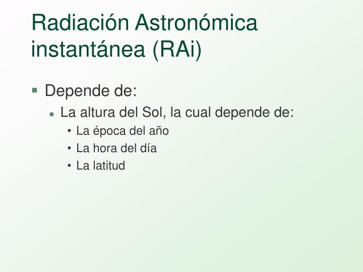 Radiación Astronómica instantánea (RAi)
