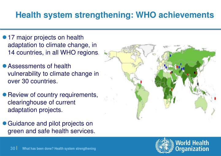 Health system strengthening: WHO achievements