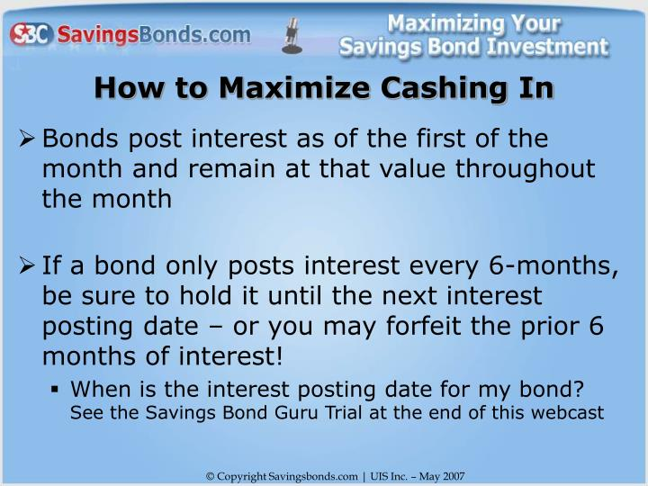 How to Maximize Cashing In