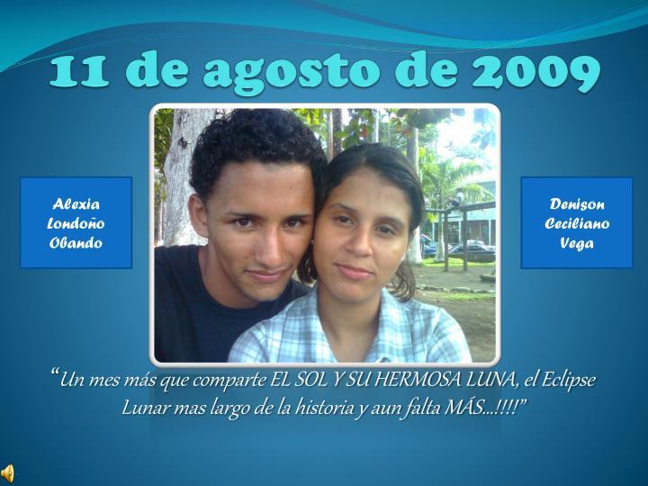 11 de agosto de 2009