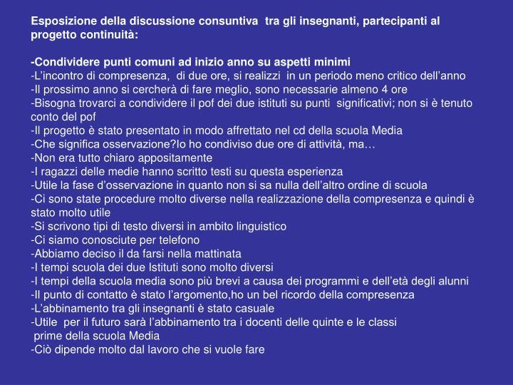 Esposizione della discussione consuntiva  tra gli insegnanti, partecipanti al progetto continuità: