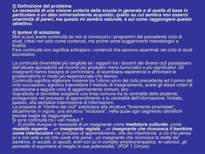 3) Definizione del problema