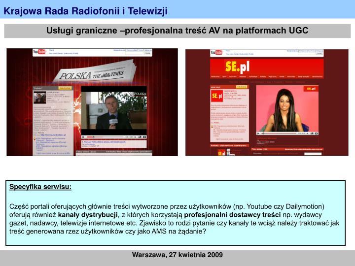 Usługi graniczne –profesjonalna treść AV na platformach UGC