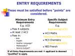 entry requirements these must be satisfied before points are considered