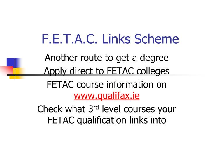 F.E.T.A.C. Links Scheme