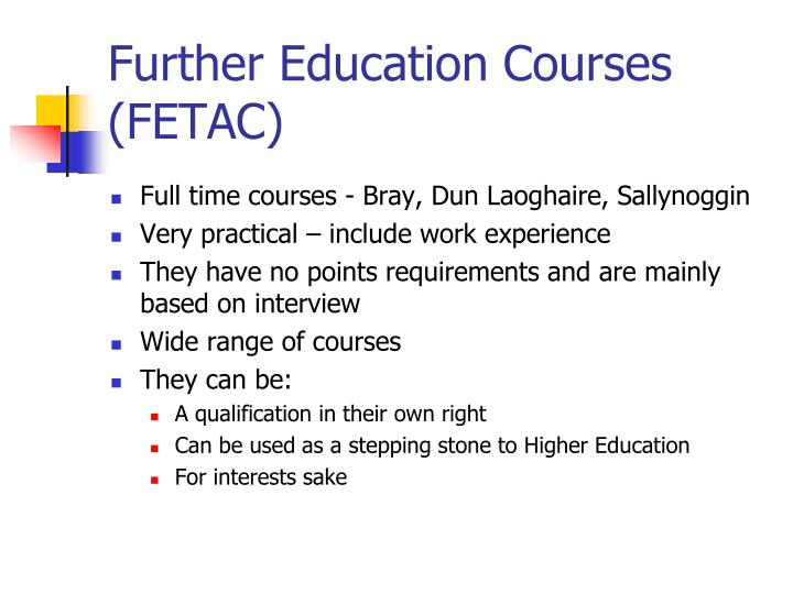 Further Education Courses (FETAC)