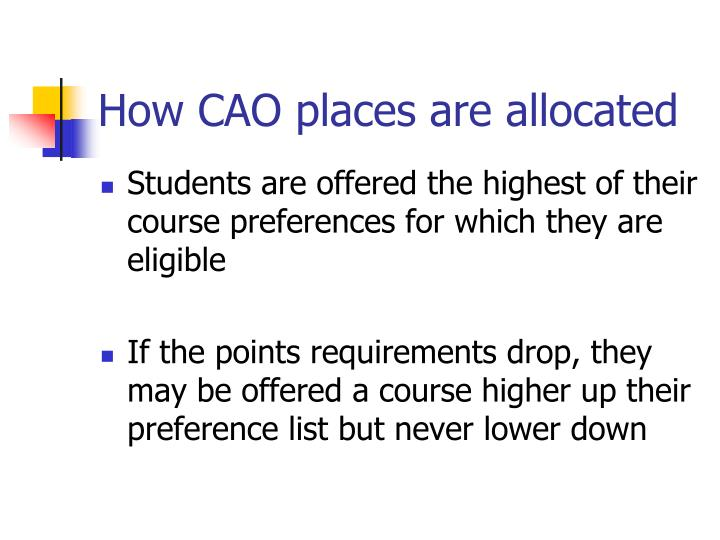 How CAO places are allocated