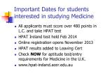 important dates for students interested in studying medicine
