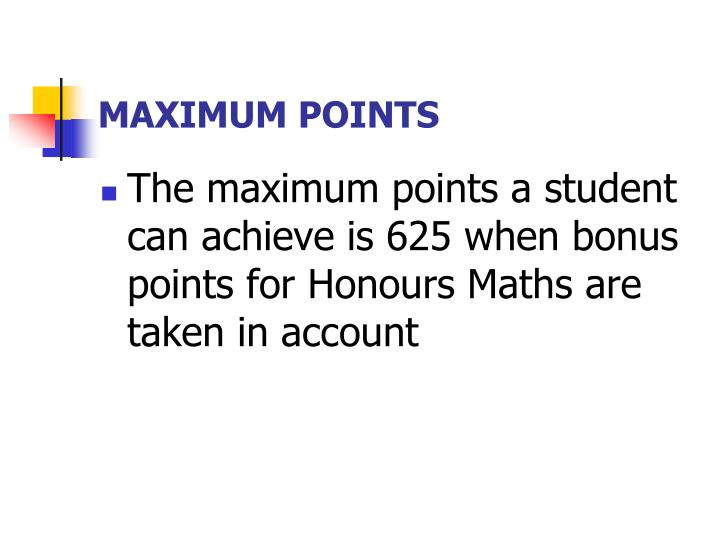 MAXIMUM POINTS