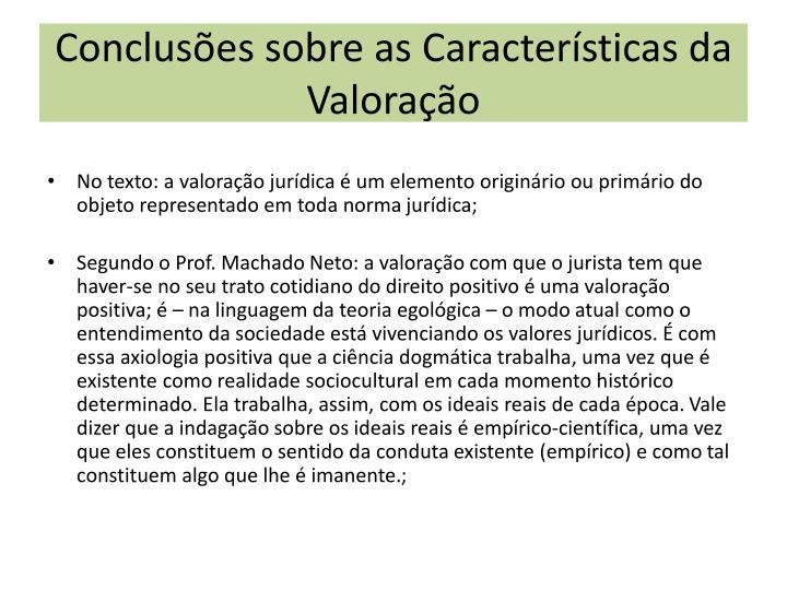 Conclusões sobre as Características da Valoração