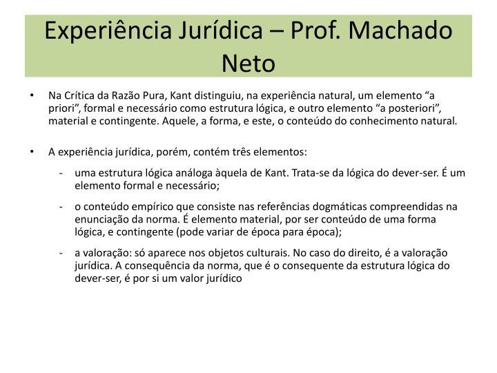Experiência Jurídica – Prof. Machado Neto