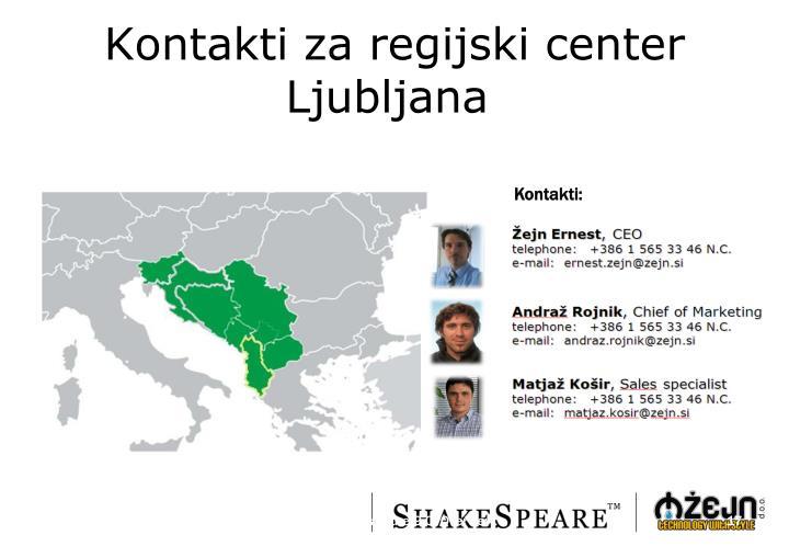 Kontakti za regijski center Ljubljana