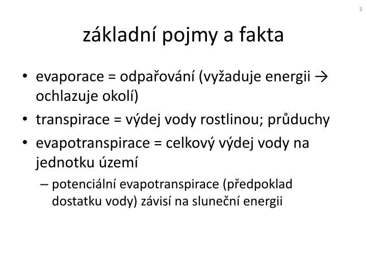 evaporace = odpařování (vyžaduje energii
