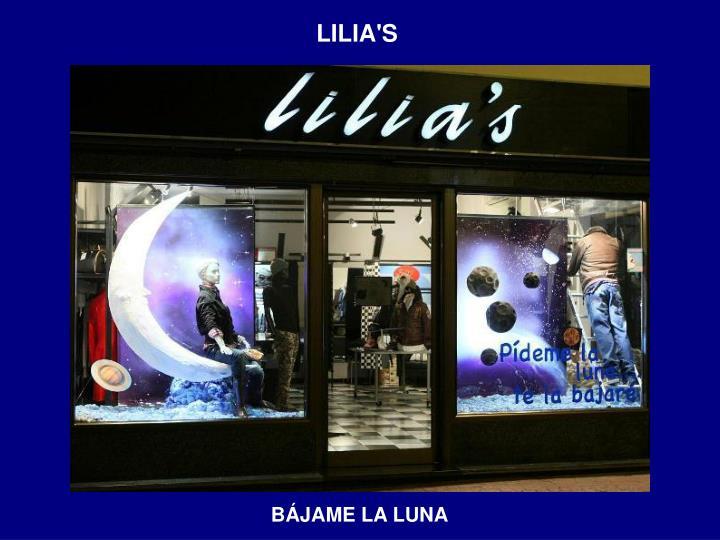 LILIA'S