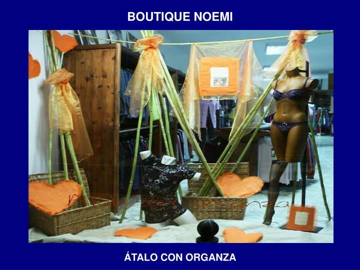BOUTIQUE NOEMI