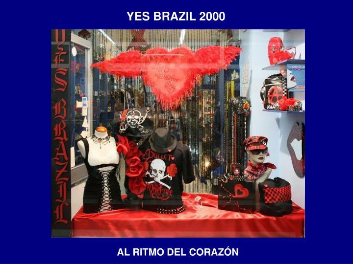 YES BRAZIL 2000