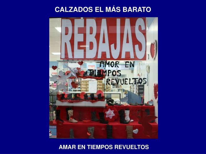 CALZADOS EL MÁS BARATO