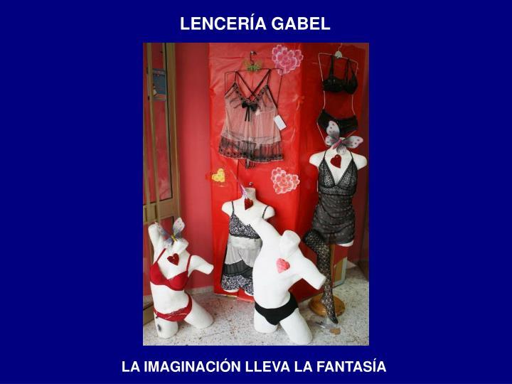 LENCERÍA GABEL
