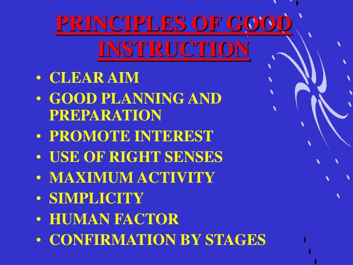 Principles of good instruction