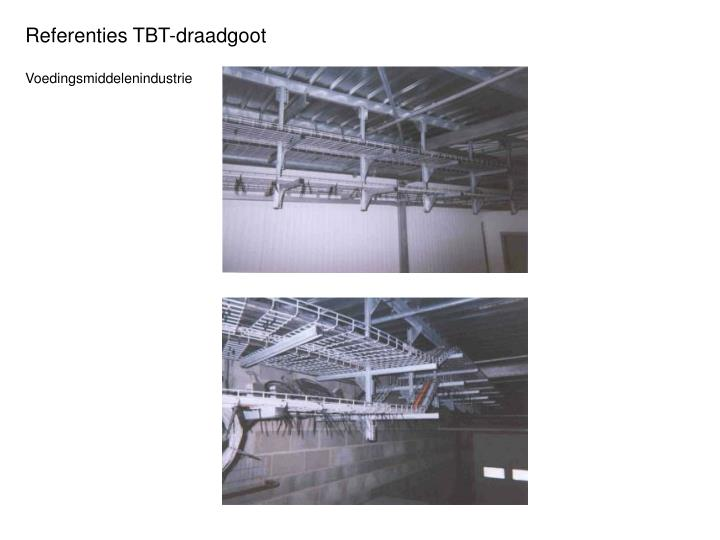 Referenties TBT-draadgoot