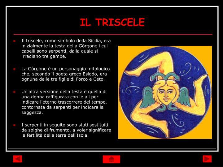 IL TRISCELE