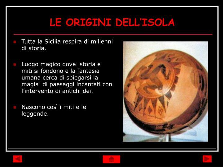LE ORIGINI DELL'ISOLA