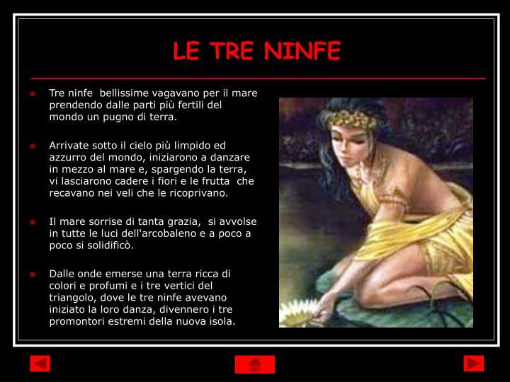 LE TRE NINFE