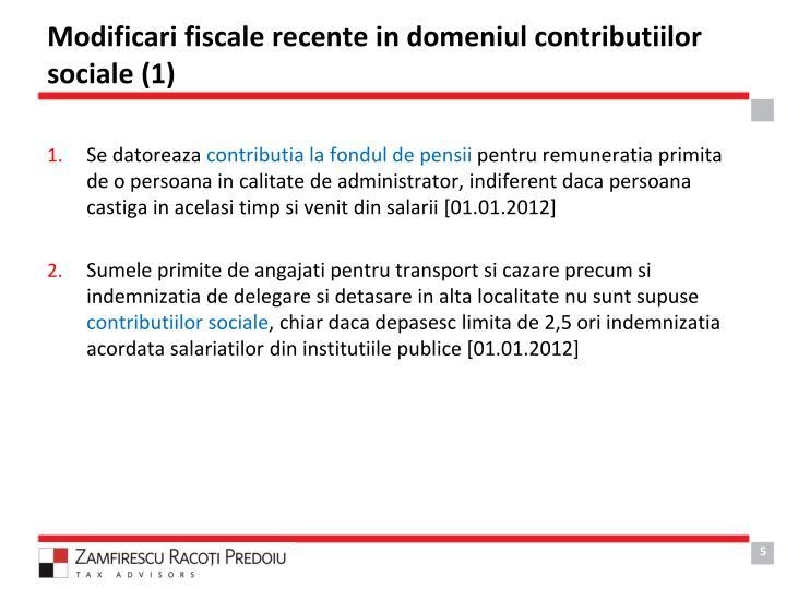 Modificari fiscale recente in domeniul contributiilor sociale (1)