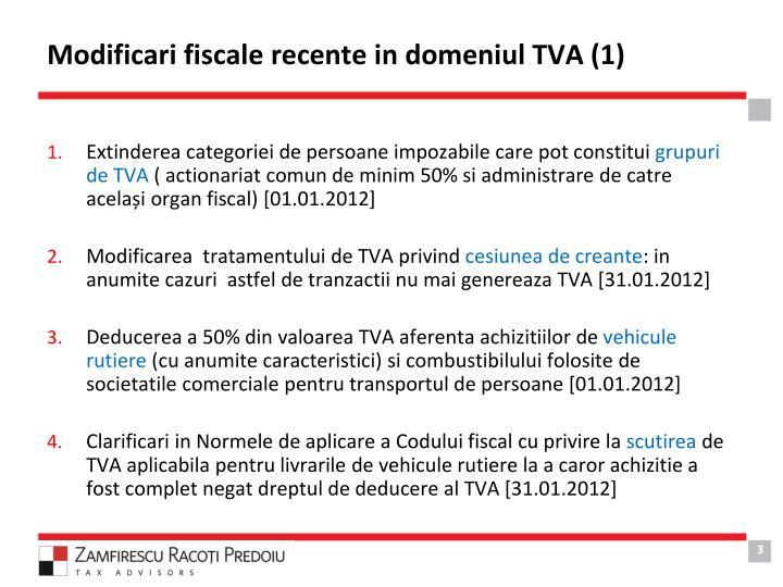 Modificari fiscale recente in domeniul TVA (1)