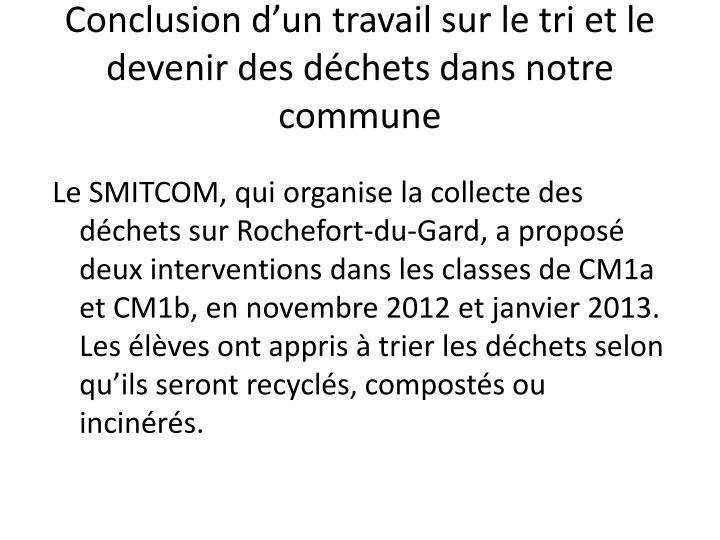 Conclusion d'un travail sur le tri et le devenir des déchets dans notre commune