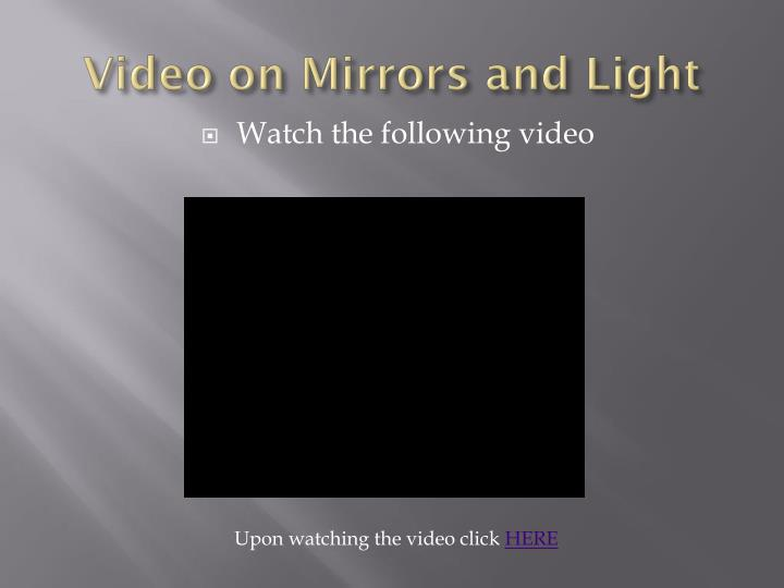 Video on Mirrors and Light